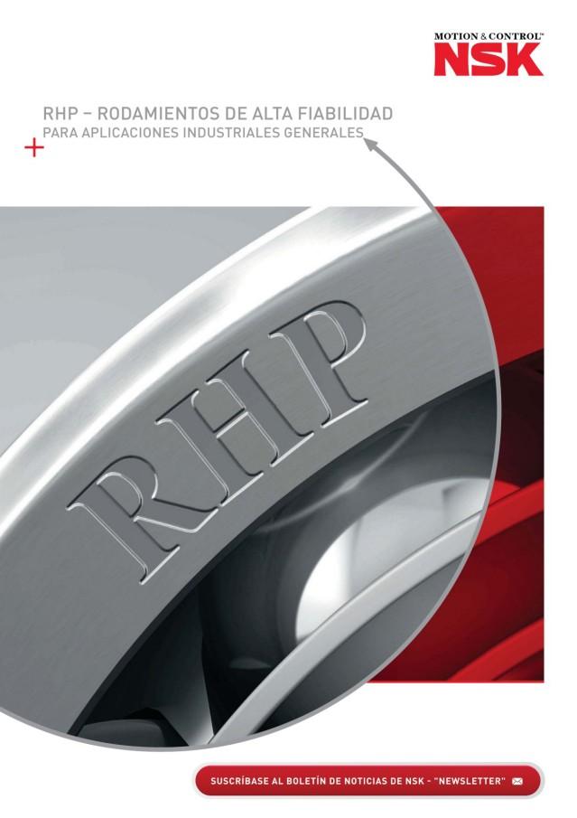 RHP - Rodamientos de alta Fiabilidad para Aplicaciones Industriales Generales