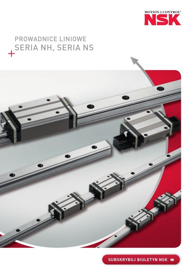 Prowadnice liniowe NSK - Seria NH, Seria NS