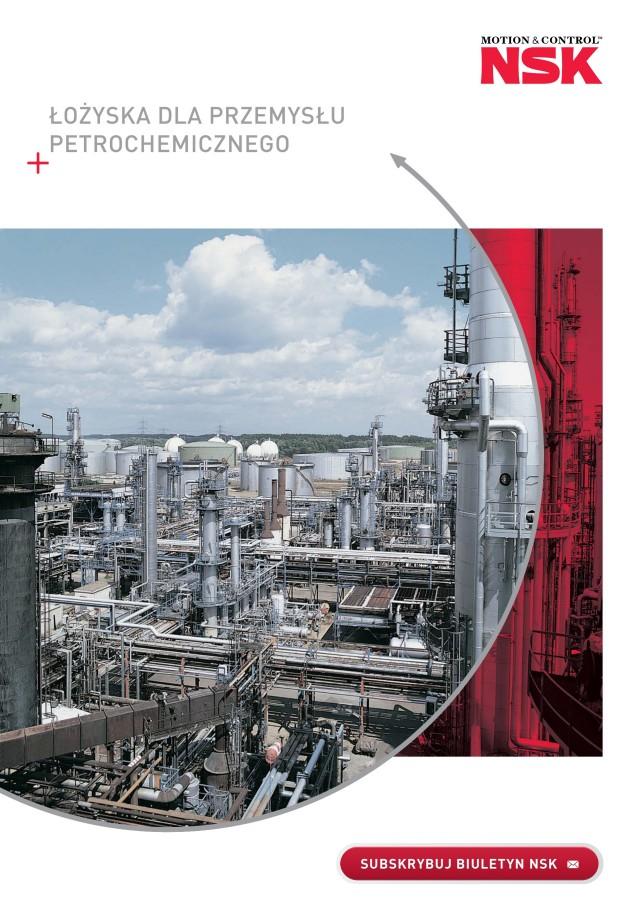 Łożyska dla przemysłu petrochemicznego
